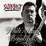 Everlast White Trash Beautiful (E-Single)