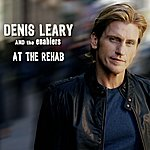 Denis Leary At The Rehab (Single)