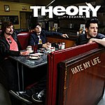 Theory Of A Deadman Hate My Life (Single)