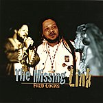 Fred Locks The Missing Link