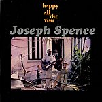 Joseph Spence Happy All The Time