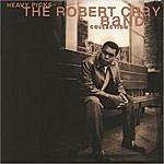 The Robert Cray Band Heavy Picks: The Robert Cray Band Collection