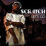 Scratch Let's Go (Feat. Peedi Crakk)