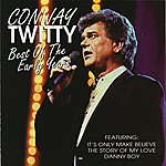 Conway Twitty Best Of The Early Years