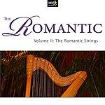 New Philharmonic Orchestra The Romantic Vol. 2: The Romantic Strings: Romantic String Quartets