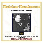 Fletcher Henderson Fletcher Henderson - Slumming On Park Avenue