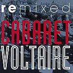 Cabaret Voltaire Remixed