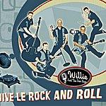 Willie & The Poor Boys Vive Le Rock'n'Roll