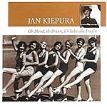 Jan Kiepura Ob Blond, Ob Braun, Ich Liebe Alle Frau'n
