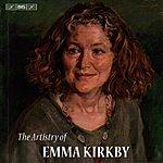 Emma Kirkby The Artistry Of Emma Kirkby