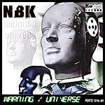 N.B.K. Warning - Universe