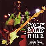 Tommy Bolin Live At Ebbets Field: June 3 & 4, 1974 (Original Recording Remastered)