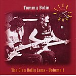 Tommy Bolin After Hours: The Glen Holly Jams Volume Two (Original Recording Remastered)