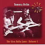 Tommy Bolin After Hours: The Glen Holly Jams Volume One (Original Recording Remastered)