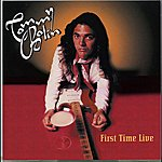 Tommy Bolin First Time Live: Set One (Original Recording Remastered)