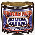 Canned Heat Boogie 2000 (Original Recording Remastered)