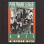 Pure Prairie League Aimee And Other Hits