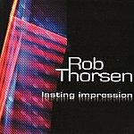 Rob Thorsen Lasting Impression