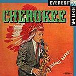 Charlie Barnet Cherokee (Digitally Remastered)