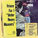 Prince Far I Under Heavy Manners