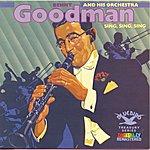 Benny Goodman & His Orchestra Sing, Sing, Sing