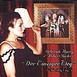 Debbie Harry Der Einziger Weg (The Only Way)