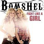 Bomshel Fight Like A Girl (EP)
