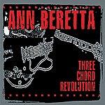 Ann Beretta Three Chord Revolution