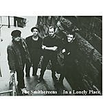 The Smithereens In A Lonely Place