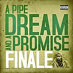 Finale A Pipe Dream And A Promise (Parental Advisory)