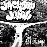 Jackson Jones At The Crossroads
