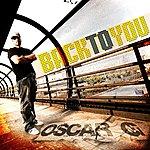 Oscar G. Back To You (Feat. Tamara Wallace) (5-Track Maxi-Single)