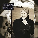 Joan Baez Gone From Danger (Collector's Edition)