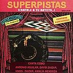 David Zaizar Superpistas - Canta Como Anotonio Aguilar, David Zaizar, Hnos. Zaizar, Amalia Mendoza