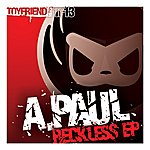 A. Paul Reckless EP