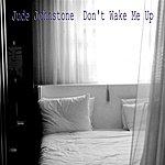Jude Johnstone Don't Wake Me Up