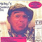 Metro Metro's Greatest Hits