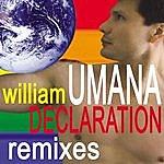 William Umana Declaration (The Remixes)