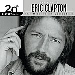 Eric Clapton The Best Of Eric Clapton 20th Century Masters The Millennium Collection