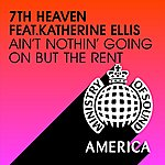 7th Heaven Ain't Nothin' Going On But The Rent (4-Track Maxi-Single)