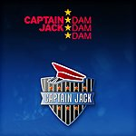 Captain Jack Dam Dam Dam