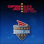Captain Jack She's Gonna Get You