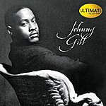 Johnny Gill Ultimate Collection: Johnny Gill