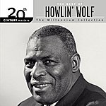 Howlin' Wolf 20th Century Masters: The Millennium Collection: The Best Of Howlin' Wolf