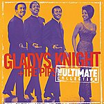 Gladys Knight & The Pips Ultimate Collection: Gladys Knight & The Pips
