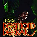Desmond Dekker This Is Desmond Dekkar