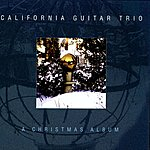 California Guitar Trio The Christmas Album