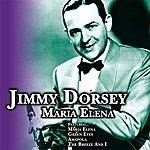 Jimmy Dorsey Maria Elena
