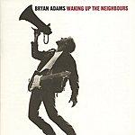 Bryan Adams Waking Up The Neighbours