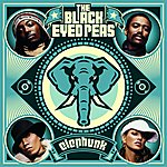 The Black Eyed Peas Elephunk (BONUS TRACK: Let's Get It Started)